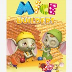 Mice builders, serie animación infantil preescolar, animation cartoon show preschool